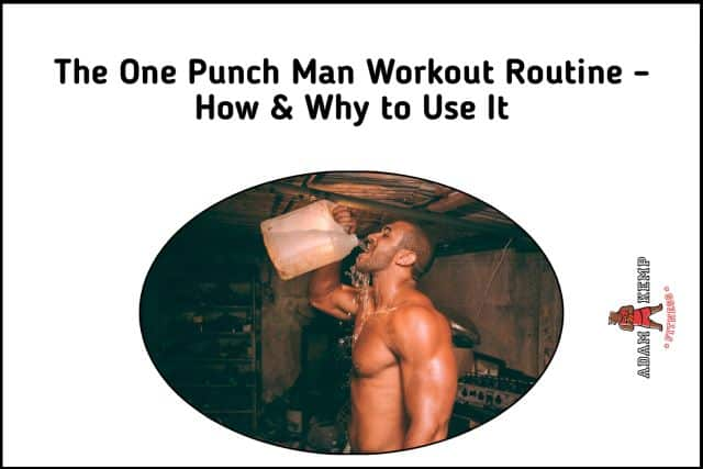 The One Punch Man Workout Routine